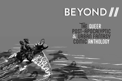 BEYOND II: The Queer Post-Apocalyptic & Urban Fantasy Comic Anthology Title Page (Art by Levi Hastings)